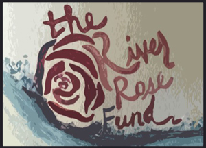 The River Rose Fund